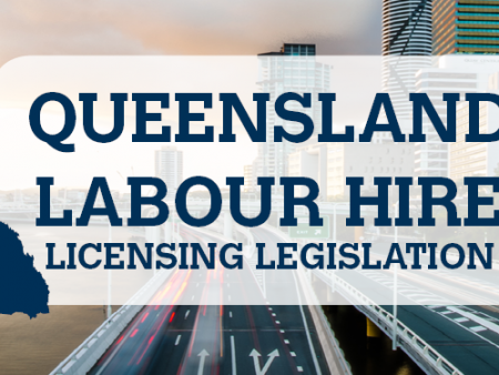 Queensland Labour Hire Legislation SDA Union for Retail, Fast Food and Warehousing