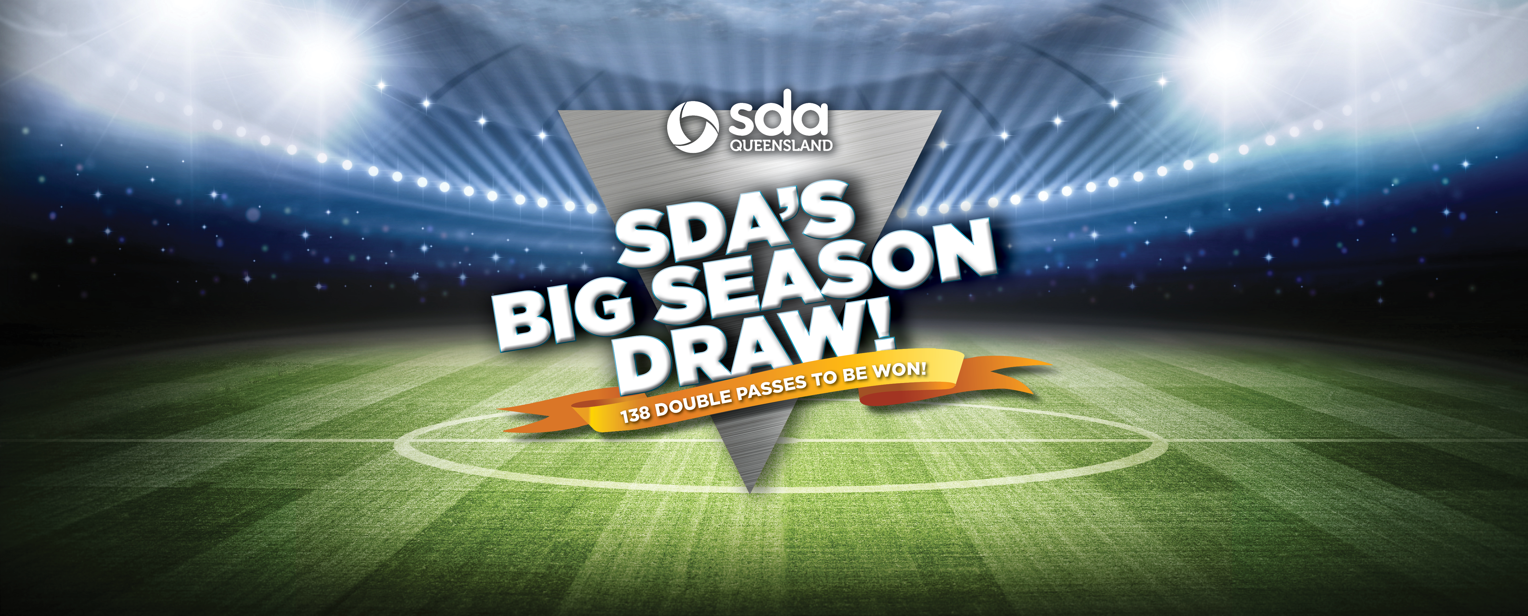 SDA members can win tickets to the Broncos, Titans, Lions or Firebirds